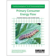 Carolina Investigations® for AP® Environmental Science: Primary Consumer Energy Flow Digital Teacher's Manual