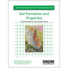 Carolina Investigations® for AP® Environmental Science: Soil Formation and Properties Digital Teacher's Manual