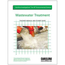Carolina Investigations® for AP® Environmental Science: Wastewater Treatment Digital Teacher's Manual