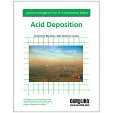 Carolina Investigations® for AP® Environmental Science: Acid Deposition Digital Teacher's Manual