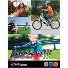 Building Blocks of Science® A New Generation: Push, Pull, Go Teacher's Guide, 2nd Edition