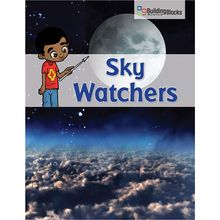 Building Blocks of Science Literacy Series™: Sky Watchers Below-Grade Reader, Pack of 6