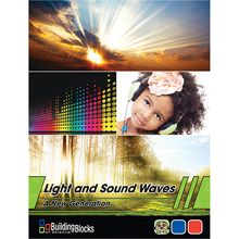 Building Blocks of Science® A New Generation: Light and Sound Waves Teacher's Guide, 2nd Edition