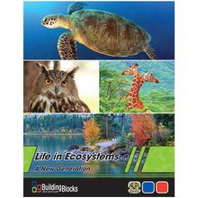 Building Blocks of Science® A New Generation: Life in Ecosystems Teacher's Guide, 2nd Edition