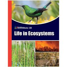Building Blocks of Science® 3D: Life in Ecosystems Teacher's Guide (©2019)
