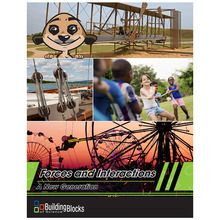 Building Blocks of Science® A New Generation: Forces and Interactions