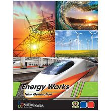 Building Blocks of Science® A New Generation: Energy Works! Teacher's Guide, 2nd Edition