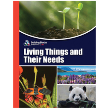 Building Blocks of Science® 3D: Living Things and Their Needs Teacher's Guide (©2019)