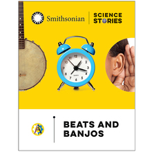 Smithsonian Science Stories Literacy Series™: Beats and Banjos Reader