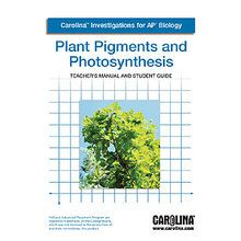 Carolina Investigations® for AP® Biology: Plant Pigments and Photosynthesis Digital Teacher's Manual