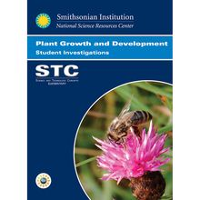 STC Program: Plant Growth and Development Student Investigations Guide, 3rd Edition