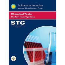 STC Program: Chemical Tests Student Investigations Guide, 3rd Edition