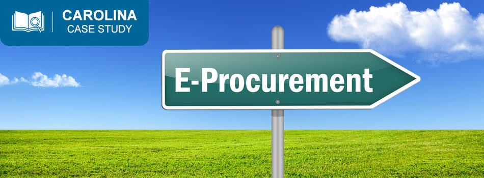 Carolina Case Study: Streamlining the Purchasing Process through E-procurement