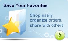 Save Your Favorites: Shop easily, organize orders, share with others.