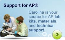 Carolina is your source for AP lab kits, materials, and technical support.