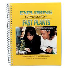 Exploring with Wisconsin Fast Plants® Manual