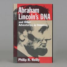 Abraham Lincoln's DNA and Other Adventures in Genetics Book