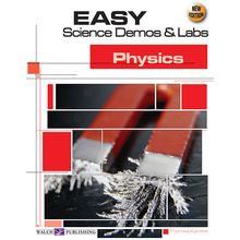 Easy Science Demos and Labs: Physics Book, 2nd edition