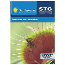 STC-Middle School&trade;, STC<SUP>3</SUP> Edition: Structure and Function Student Guide and Source Book