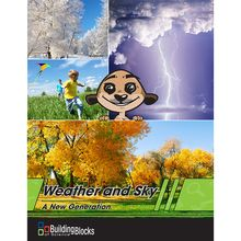 Building Blocks of Science® A New Generation: Weather and Sky Teacher's Guide