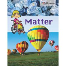 Building Blocks of Science Literacy Series™: Matter, Pack of 6