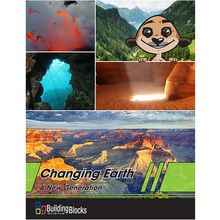 Building Blocks of Science® A New Generation: Changing Earth Teacher's Guide