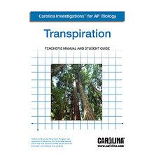 Carolina Investigations® for AP® Biology: Transpiration Digital Teacher's Manual