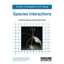 Carolina Investigations® for AP® Biology: Species Interaction Digital Teacher's Manual
