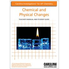 Carolina Investigations® for AP® Chemistry: Chemical and Physical Changes Digital Teacher's Manual