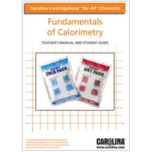 Carolina Investigations® for AP® Chemistry: Fundamentals of Calorimetry Digital Teacher's Manual