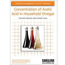 Carolina Investigations® for AP® Chemistry: Concentration of Acetic Acid in Household Vinegar Digital Teacher's Manual