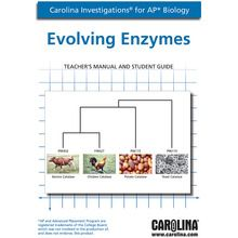 Carolina Investigations® for AP® Biology: Evolving Enzymes Digital Teacher's Manual