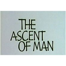 Ambrose Streaming Video: The Ascent of Man (1-Year Schoolwide Subscription)