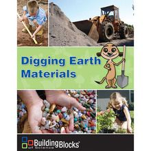 Building Blocks of Science® Digging Earth Materials Teacher's Guide