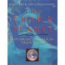 The Third Planet: Exploring Earth from Space Book