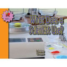 What Does a Scientist Use?