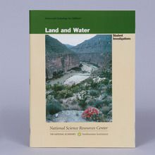 Student Investigations, Land and Water